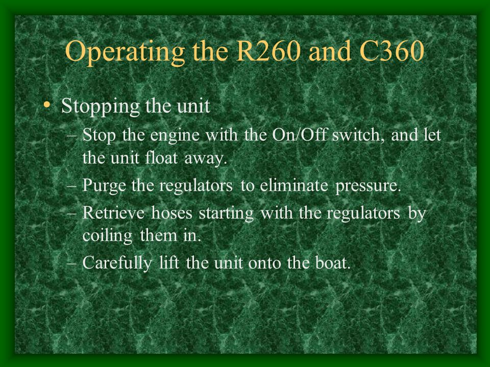 Operating the R260 and C360 Stopping the unit