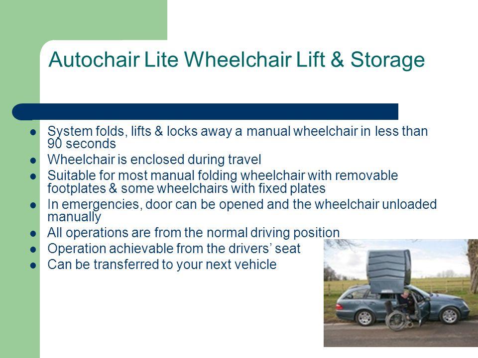 Autochair Lite Wheelchair Lift & Storage