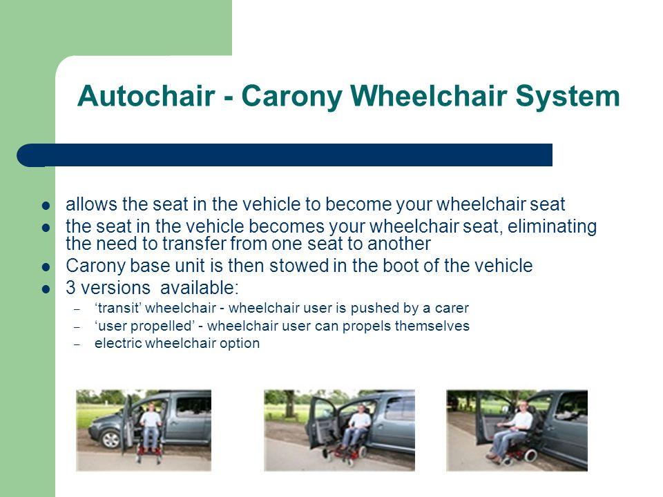 Autochair - Carony Wheelchair System