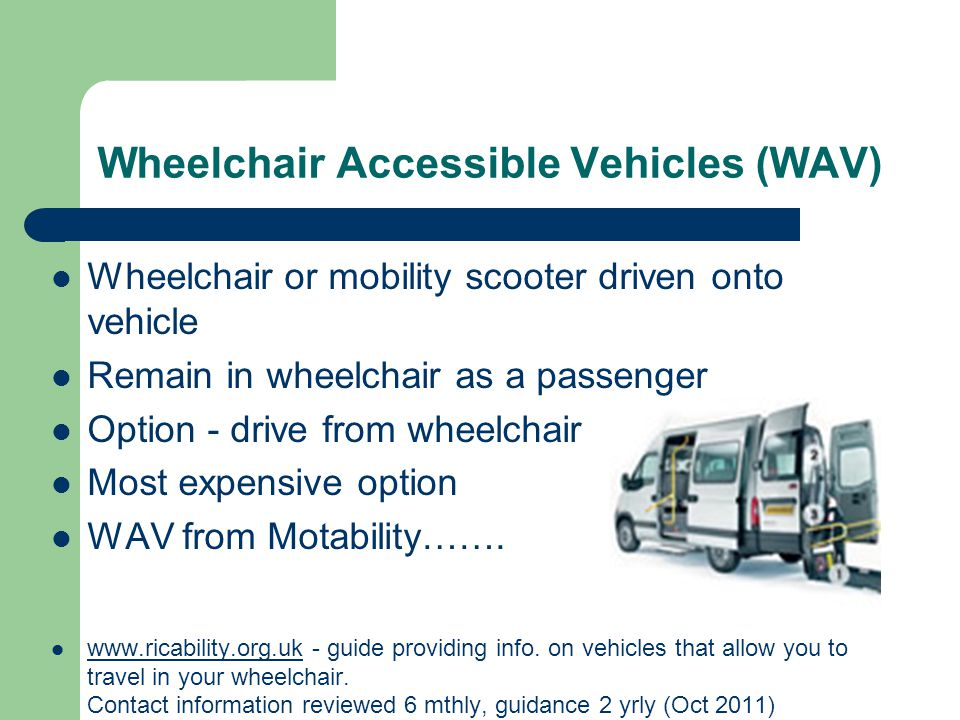 Wheelchair Accessible Vehicles (WAV)