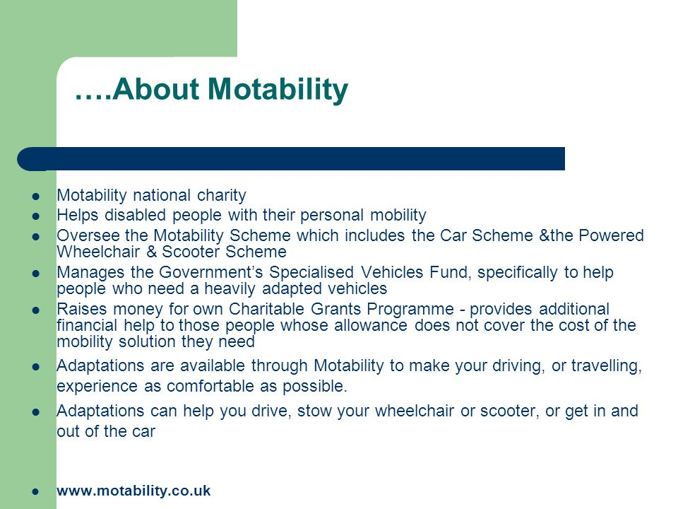 ….About Motability Motability national charity