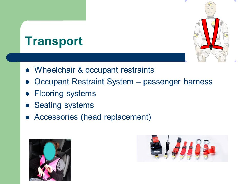 Transport Wheelchair & occupant restraints