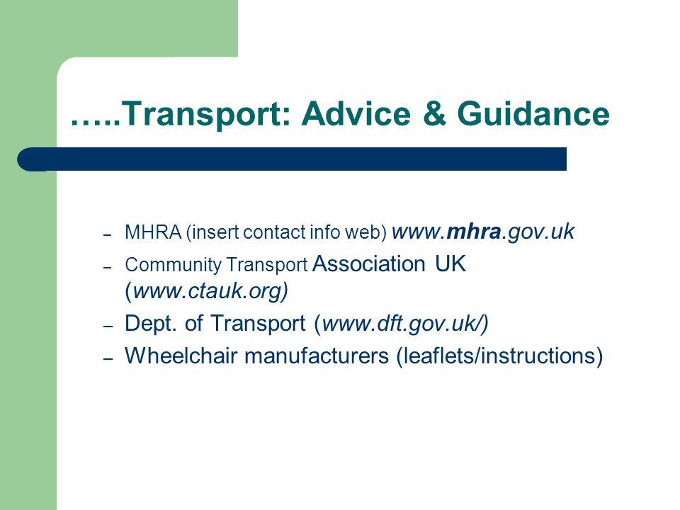 …..Transport: Advice & Guidance