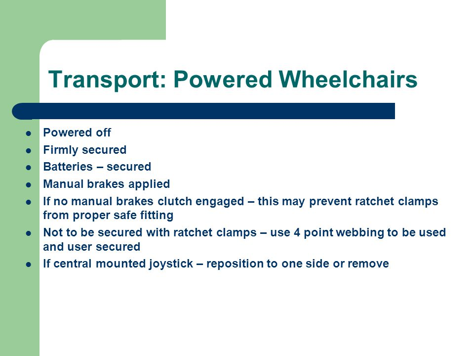 Transport: Powered Wheelchairs