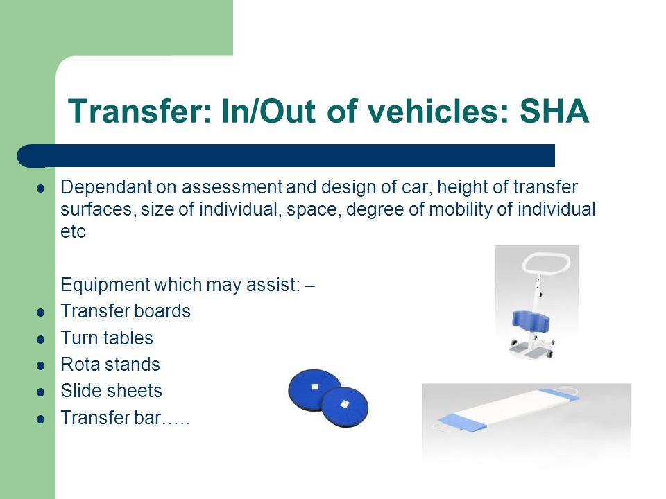 Transfer: In/Out of vehicles: SHA