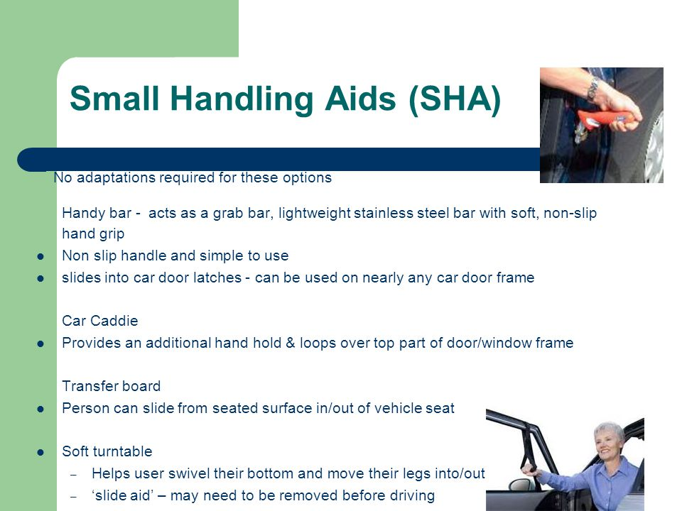 Small Handling Aids (SHA)