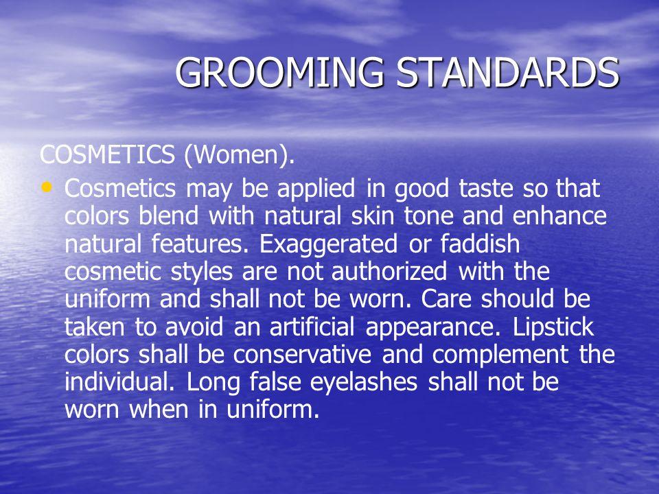 GROOMING STANDARDS COSMETICS (Women).