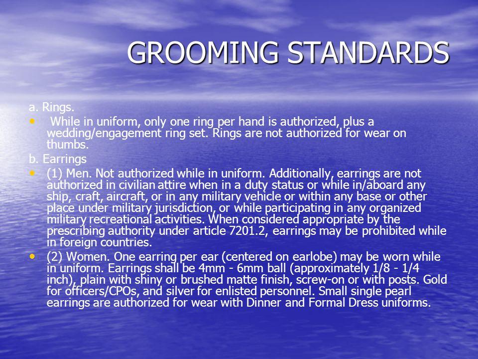 GROOMING STANDARDS a. Rings.