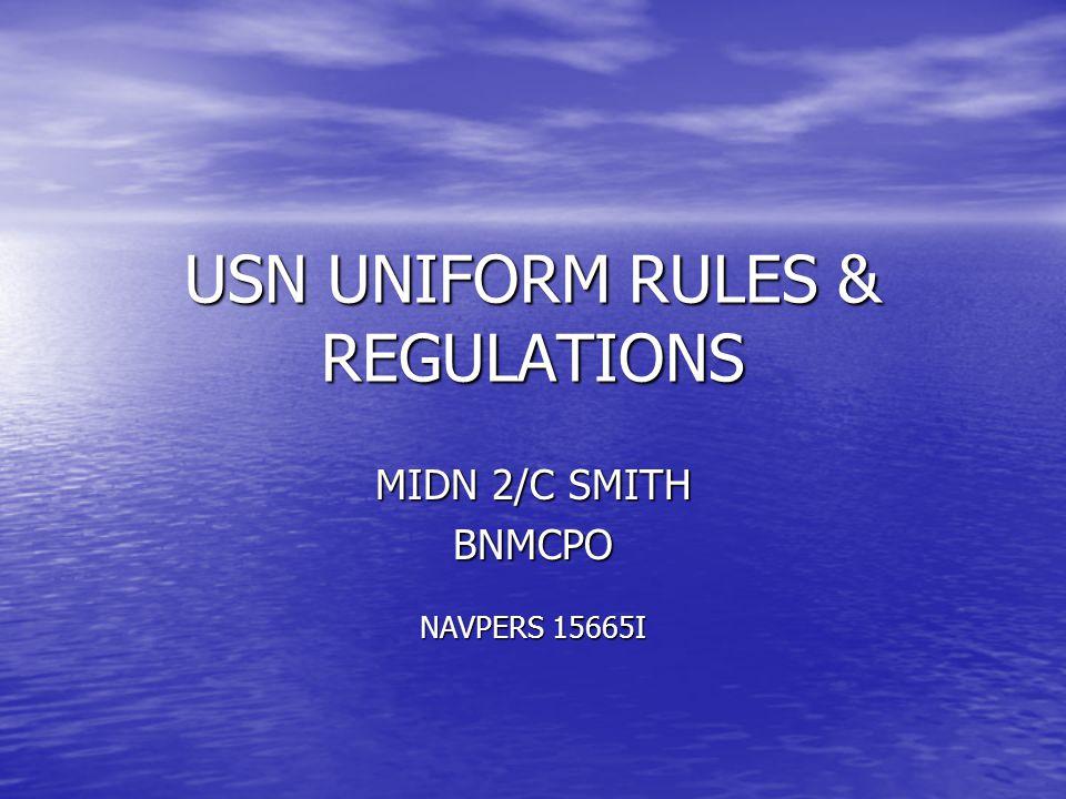 USN UNIFORM RULES & REGULATIONS