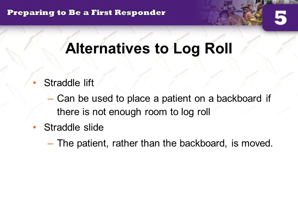 Alternatives to Log Roll