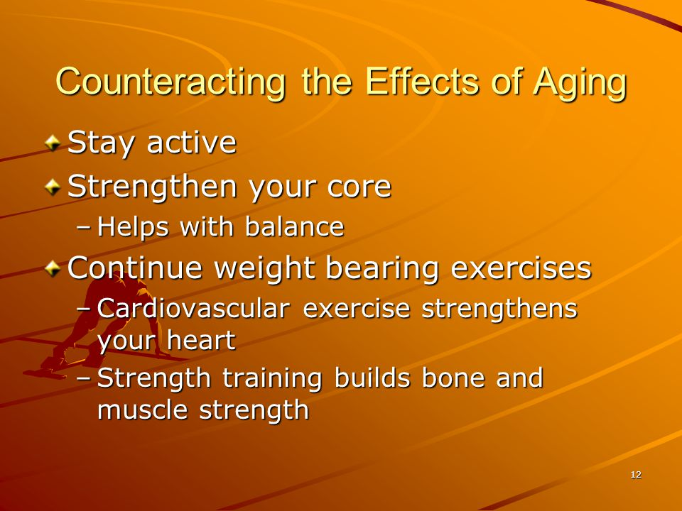 Counteracting the Effects of Aging