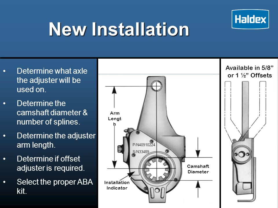 New Installation Determine what axle the adjuster will be used on.
