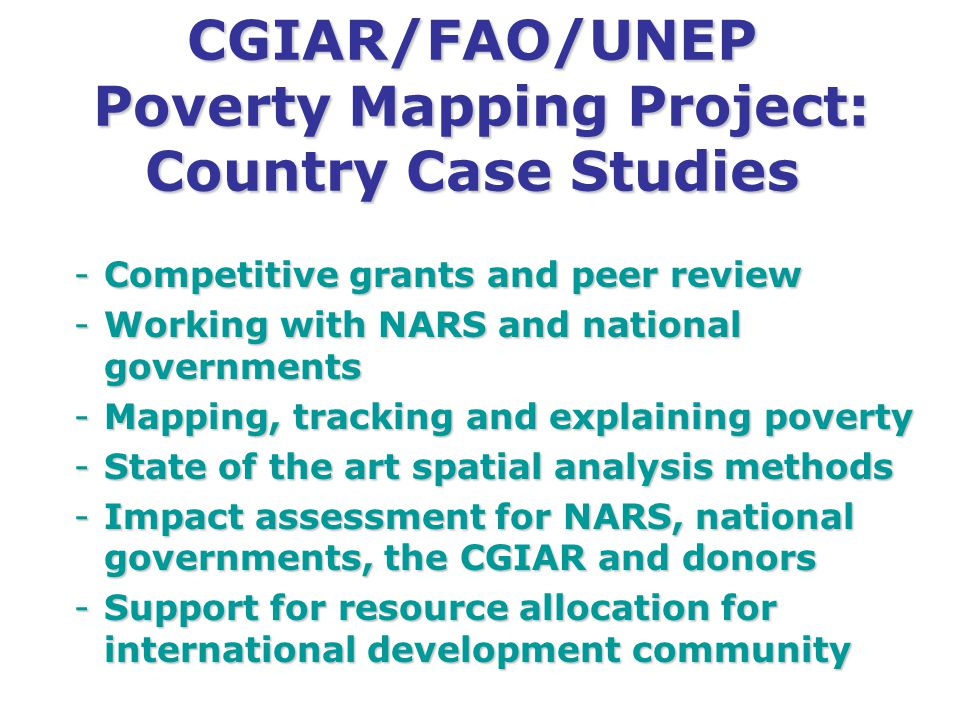 CGIAR/FAO/UNEP Poverty Mapping Project: Country Case Studies