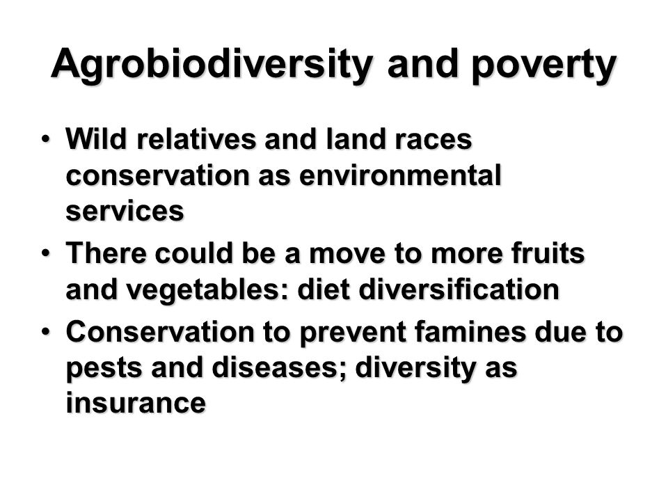 Agrobiodiversity and poverty