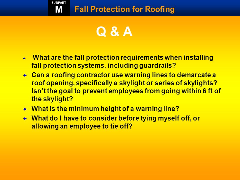 Q & A M Fall Protection for Roofing