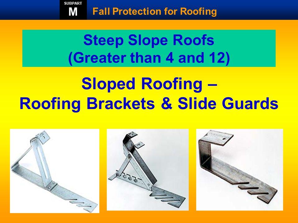 Sloped Roofing – Roofing Brackets & Slide Guards