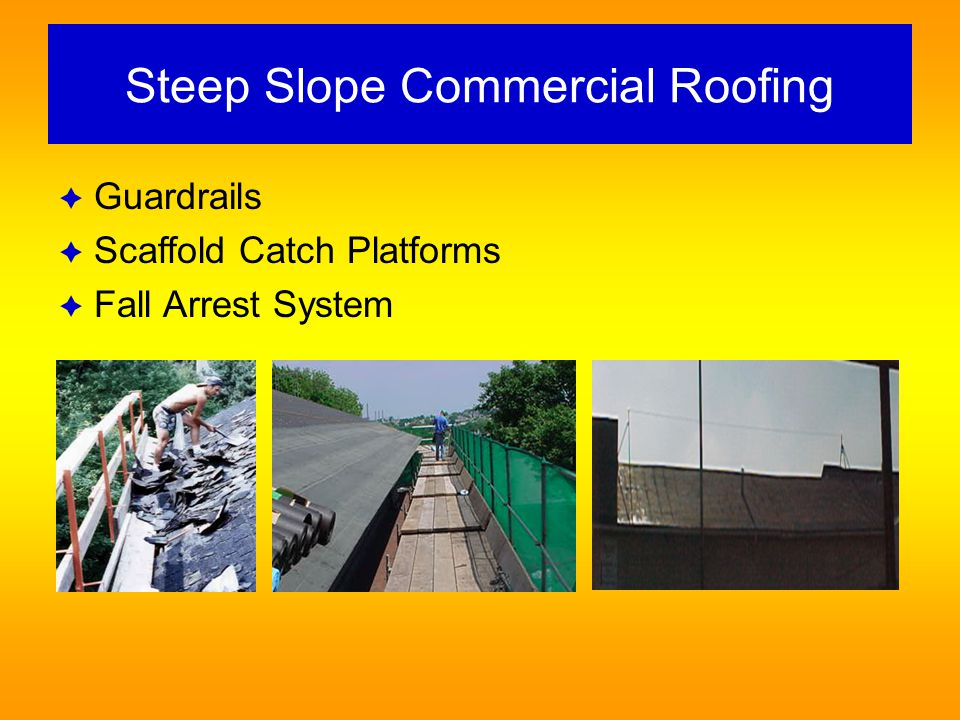 Steep Slope Commercial Roofing