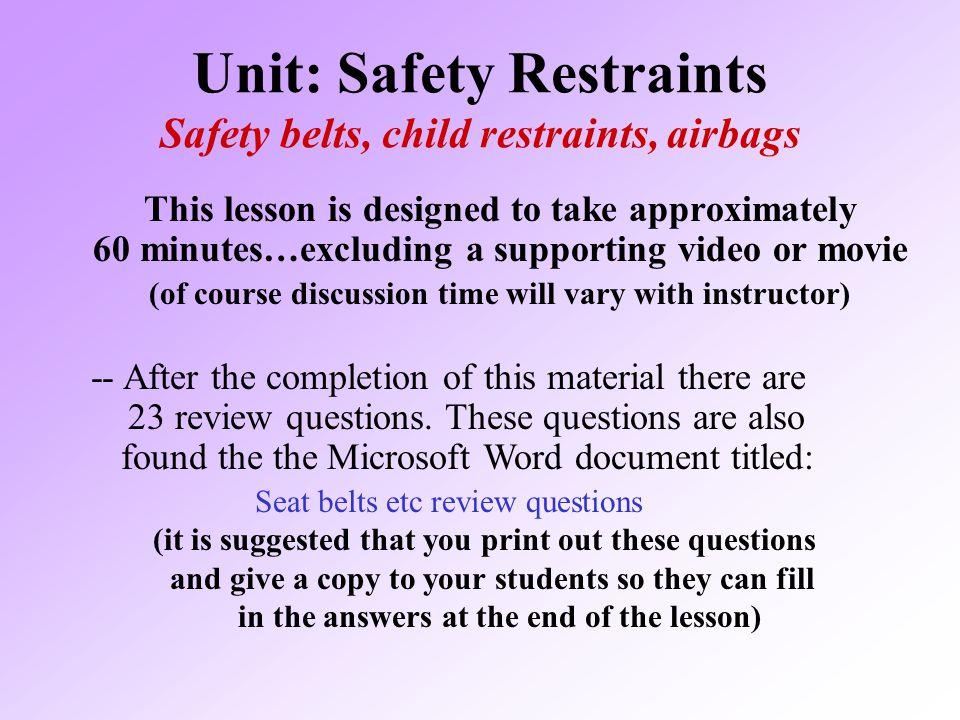 Unit: Safety Restraints Safety belts, child restraints, airbags