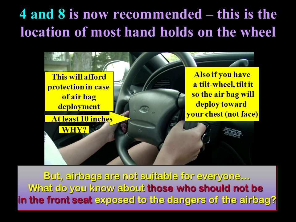 4 and 8 is now recommended – this is the location of most hand holds on the wheel