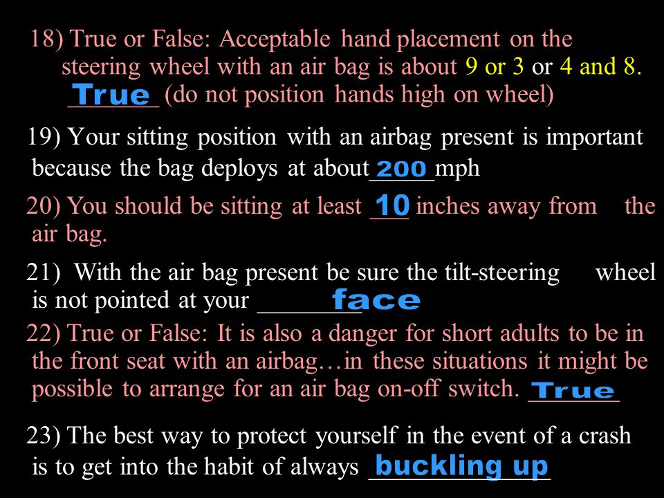 18) True or False: Acceptable hand placement on the