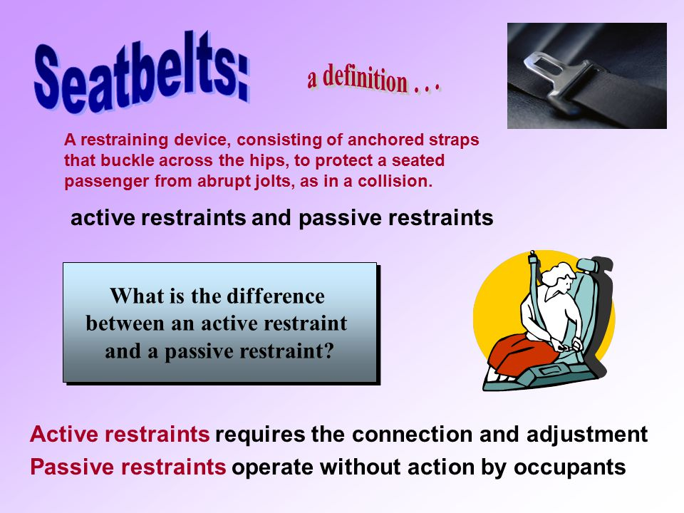 between an active restraint and a passive restraint