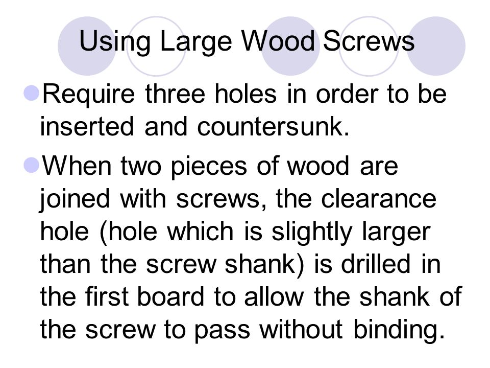 Using Large Wood Screws
