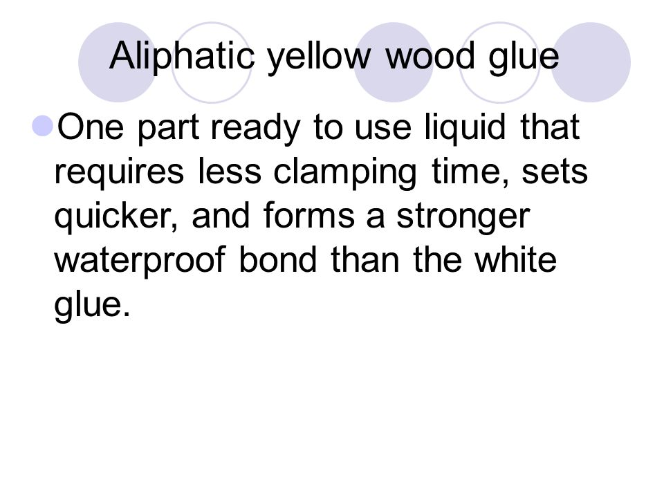 Aliphatic yellow wood glue