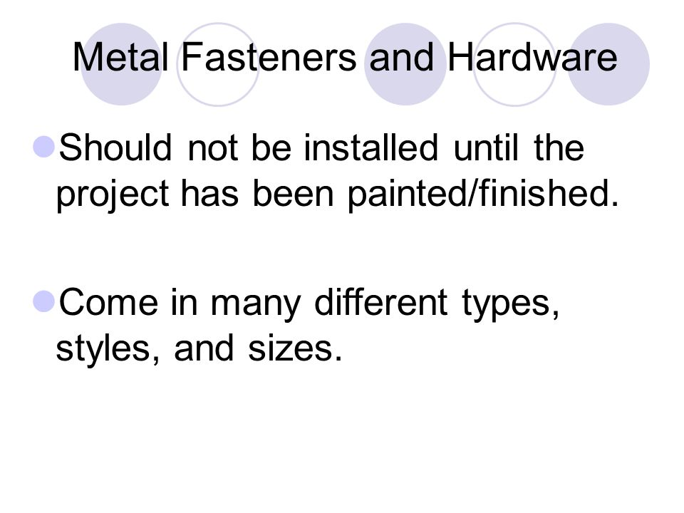 Metal Fasteners and Hardware