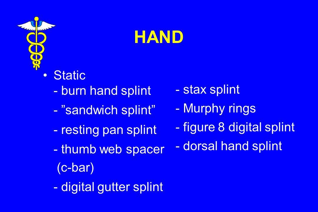 HAND Static - burn hand splint - stax splint (c-bar)