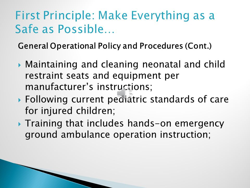 First Principle: Make Everything as a Safe as Possible…