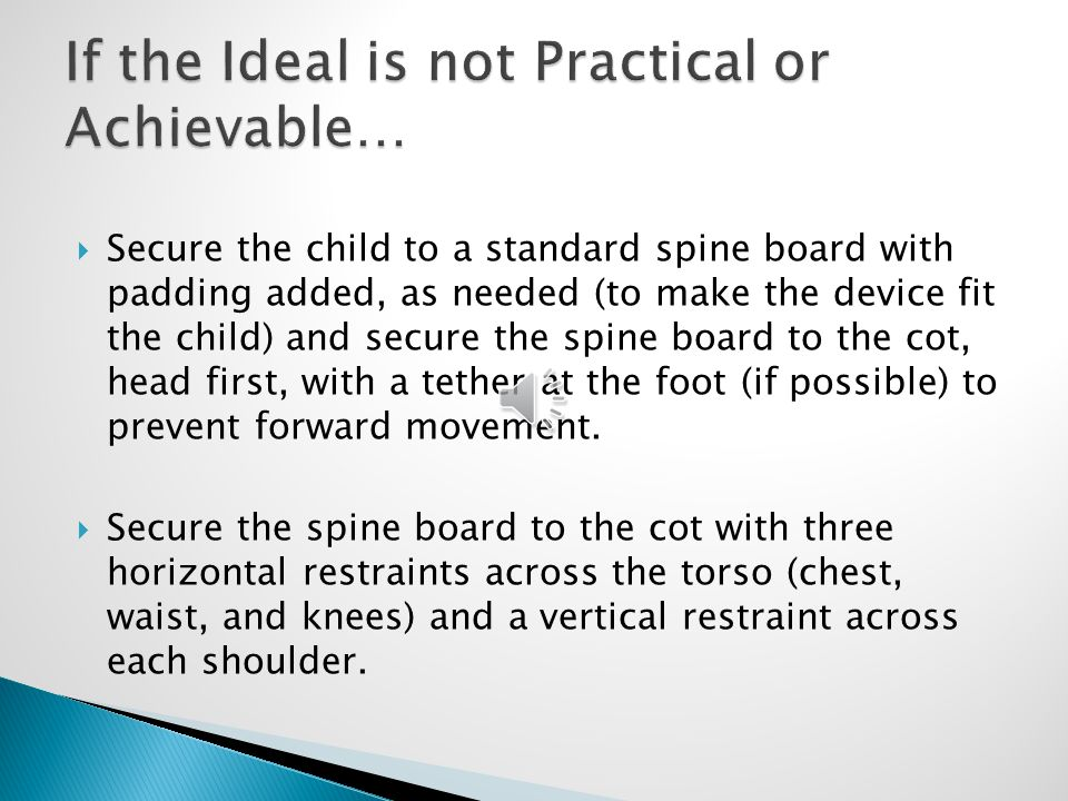 If the Ideal is not Practical or Achievable…