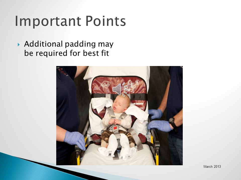 Important Points Additional padding may be required for best fit