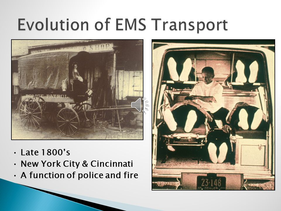 Evolution of EMS Transport