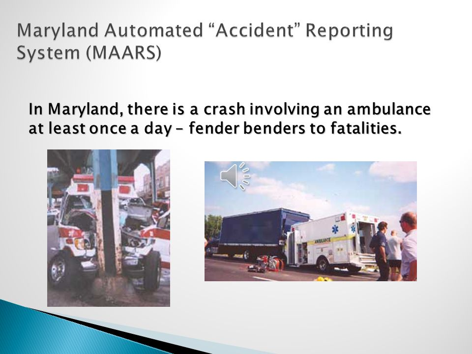 Maryland Automated Accident Reporting System (MAARS)