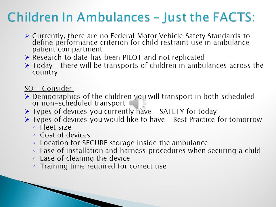Children In Ambulances – Just the FACTS: