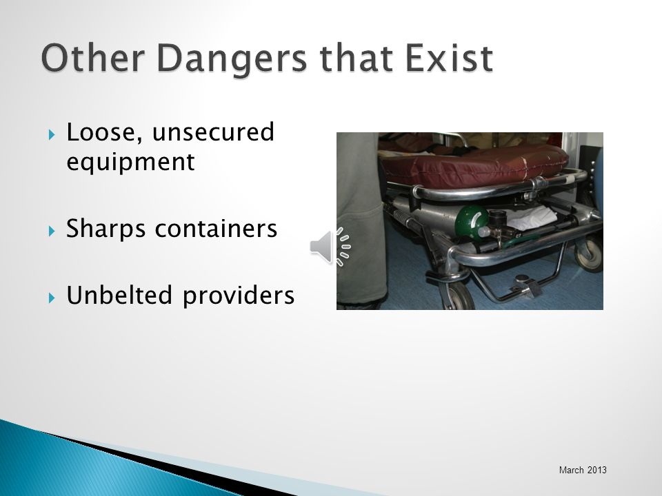 Other Dangers that Exist