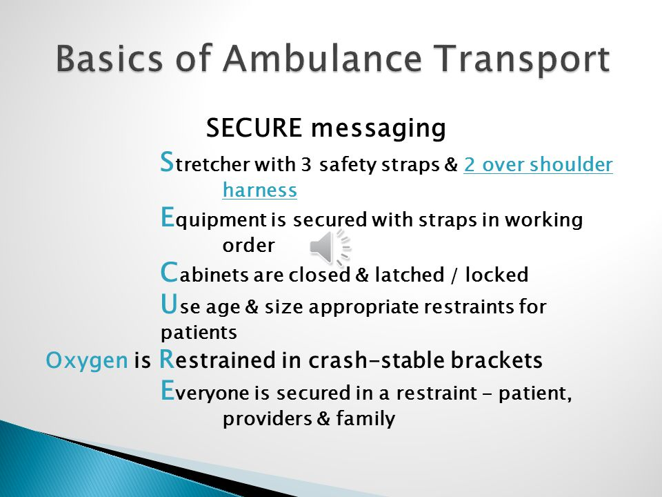Basics of Ambulance Transport