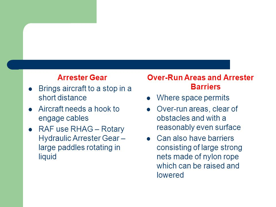Over-Run Areas and Arrester Barriers