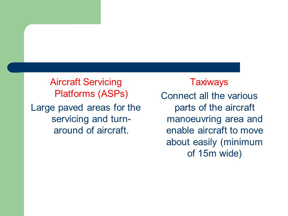 Aircraft Servicing Platforms (ASPs)