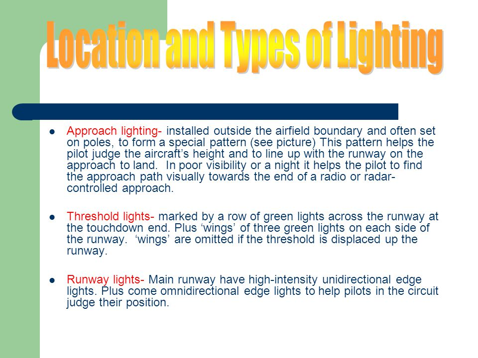 Location and Types of Lighting