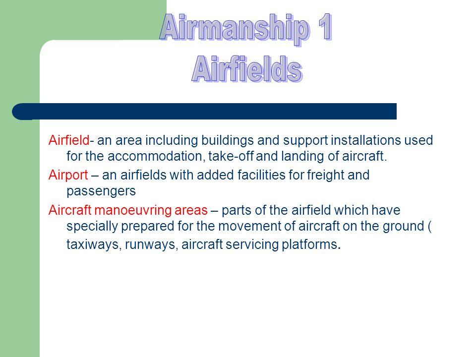 Airmanship 1 Airfields.