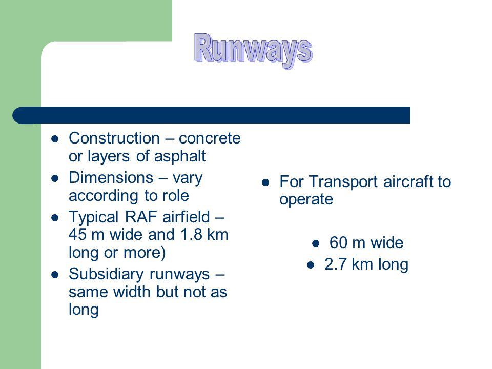 Runways Construction – concrete or layers of asphalt