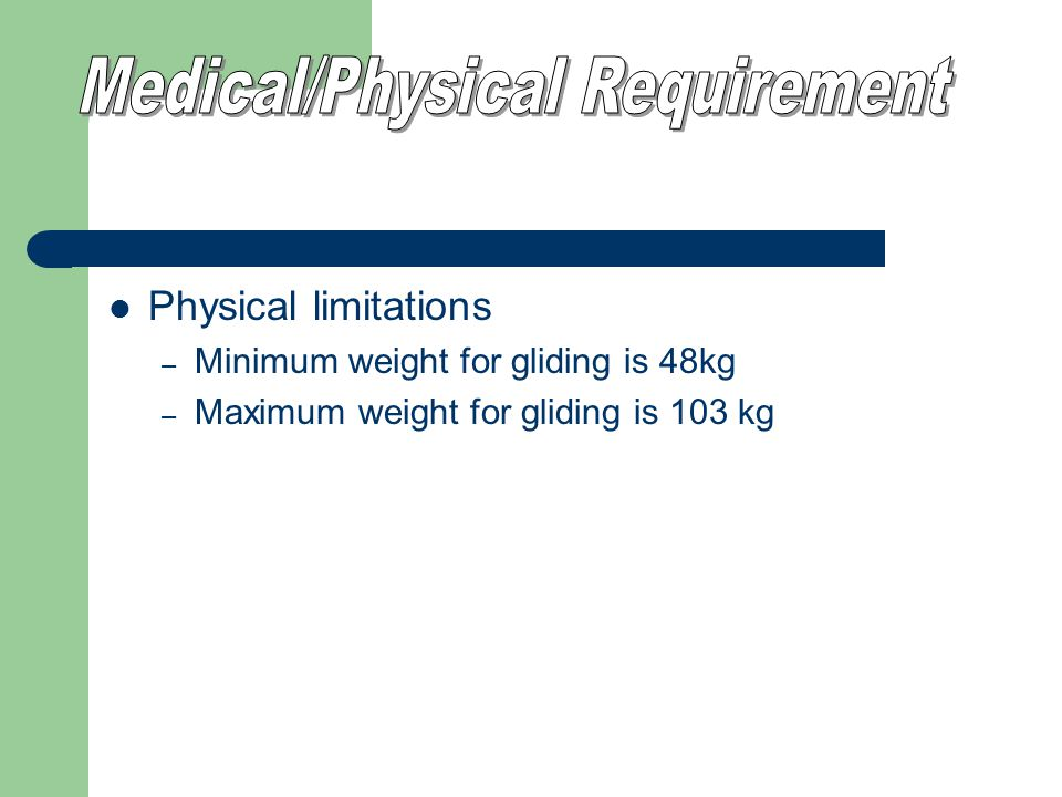 Medical/Physical Requirement