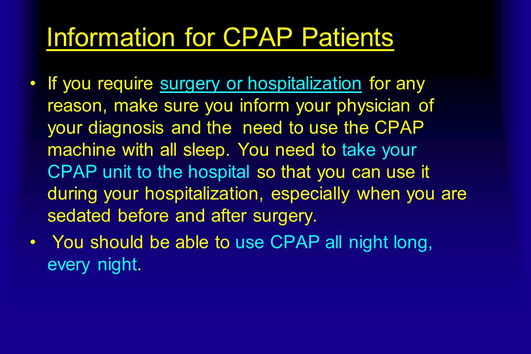 Information for CPAP Patients