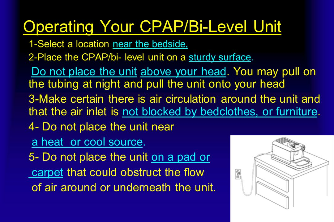 Operating Your CPAP/Bi-Level Unit