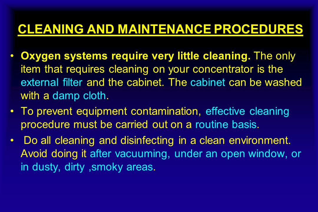CLEANING AND MAINTENANCE PROCEDURES