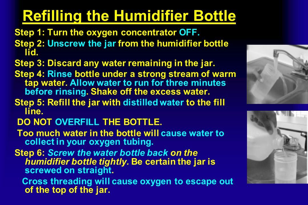 Refilling the Humidifier Bottle