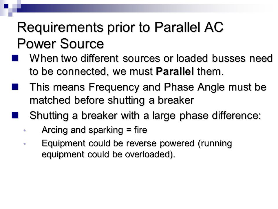 Requirements prior to Parallel AC Power Source