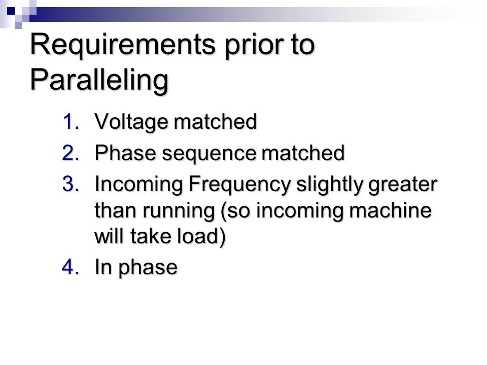 Requirements prior to Paralleling
