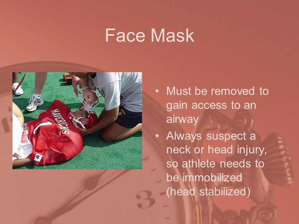 Face Mask Must be removed to gain access to an airway